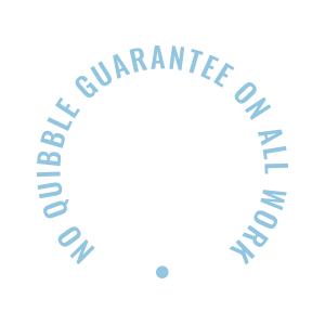 No quibble 12 month guarantee on all work